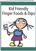 kid friendly foods and dips